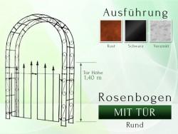 Rosenbogen HOLLAND mit Tür Rund B 1,40 m Tor höhe 1,40 m Eisen Massiv Rosenbogen für deinen Garten, erhältlich in drei Var...