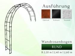 Wandrosenbogen HOLLAND RUND 2,60 m Massiv Wandrosenbogen für deinen Garten, erhältlich in drei Varianten: Schwarz, Verzinkt...