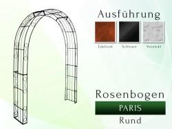 Rosenbogen Paris Rund B 2,60 m Eisen Massiv Rosenbogen für deinen Garten, erhältlich in drei Varianten: Rost, Verzinkt ode...
