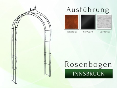 Rosenbogen Innsbruck Eisen Massiv Rosenbogen für deinen Garten, erhältlich in drei Varianten: Rost, Verzinkt oder Schwarz